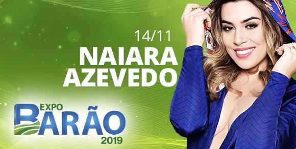 Evento NAIARA AZEVEDO - EXPO BARAO 2019