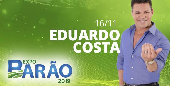 Evento EDUARDO COSTA - EXPO BARAO 2019
