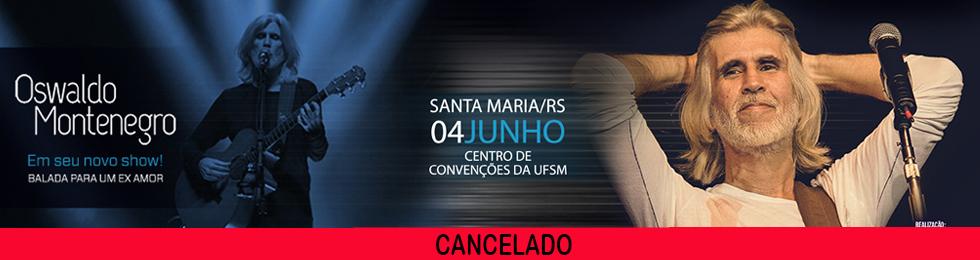 |CANCELADO|OSWALDO MONTENEGRO