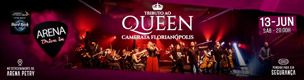 ARENA DRIVE-IN   TRIBUTO AO QUEEN