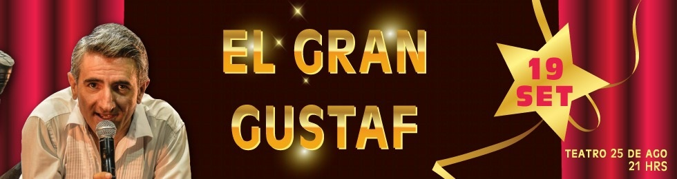 EL GRAN GUSTAF