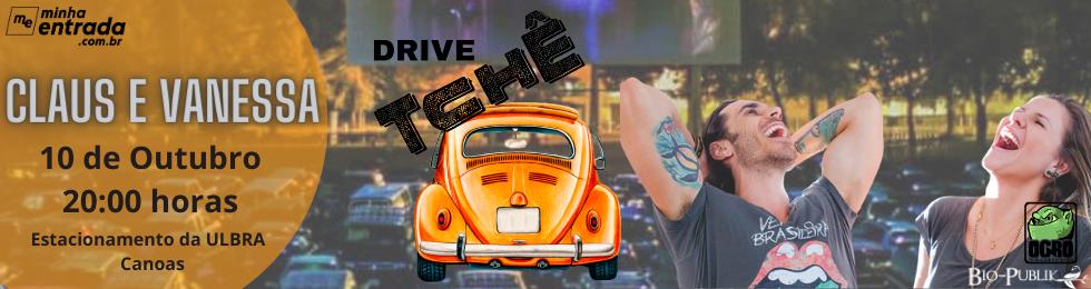 DRIVE TCHE - SHOW DE CLAUS E VANESSA