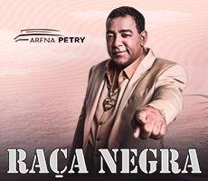 RACA NEGRA NA ARENA PETRY