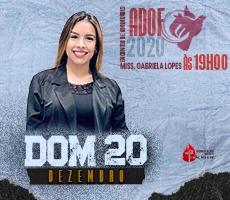 20/12 MISS GABRIELA - LOPES ENCONTRO DE ADORADORES ADOF 2020