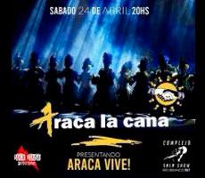 ARACA LA CANA EN COMPLEJO SALA