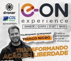 E-ON EXPERIENCE - COM PALESTRA DE THIAGO NIGRO O PRIMO RICO