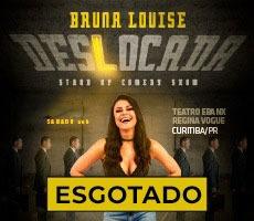 05/09 BRUNA LOUISE - DESLOCADA