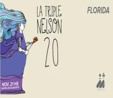 LA TRIPLE NELSON EN FLORIDA