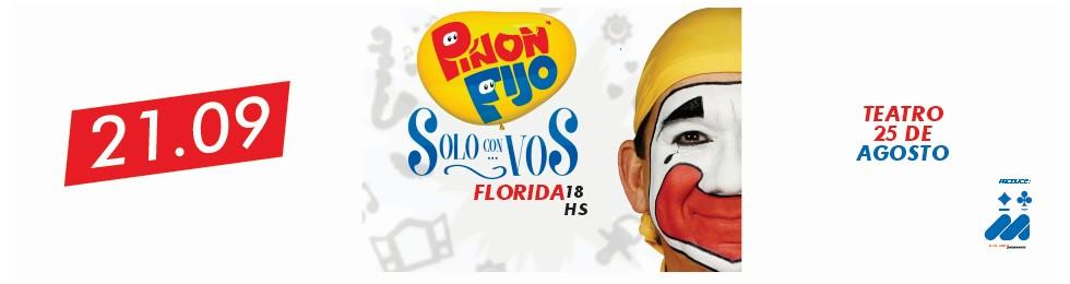 PIñON FIJO SOLO CON VOS EN FLORIDA