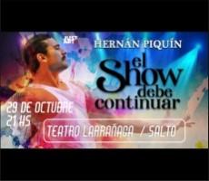 HERNAN PIQUIN EL SHOW DEBE CONTINUAR SAL