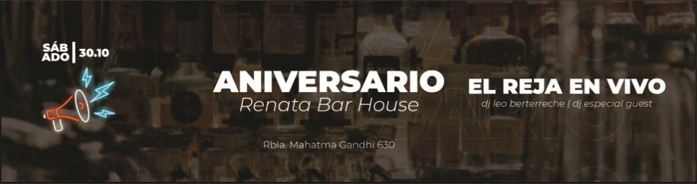 FIESTA ANIVERSARIO RENATA BAR HOUSE
